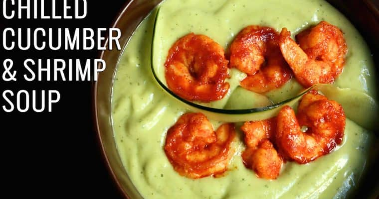 Chilled Cucumber, Avocado & Shrimp Soup Recipe